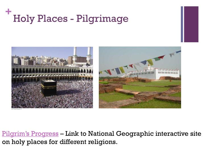 Holy Places - Pilgrimage