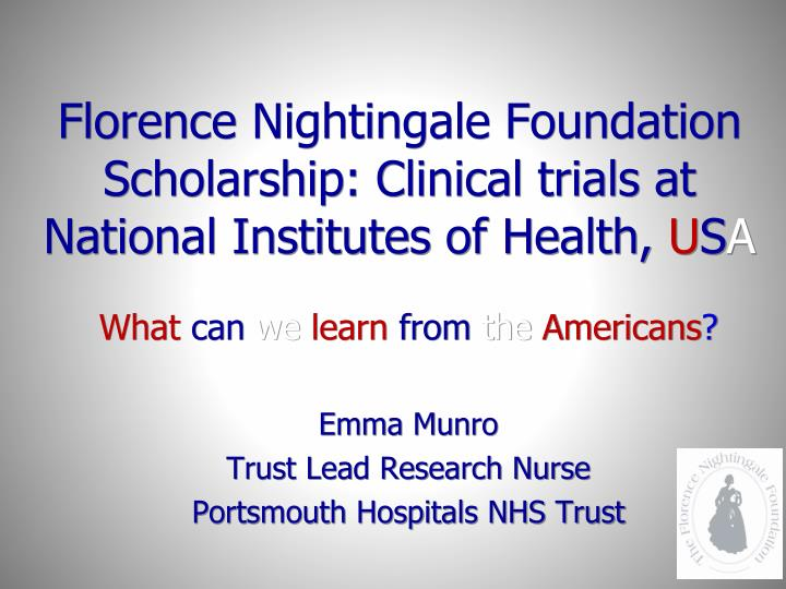 florence nightingale foundation scholarship clinical trials at national institutes of health u s a n.