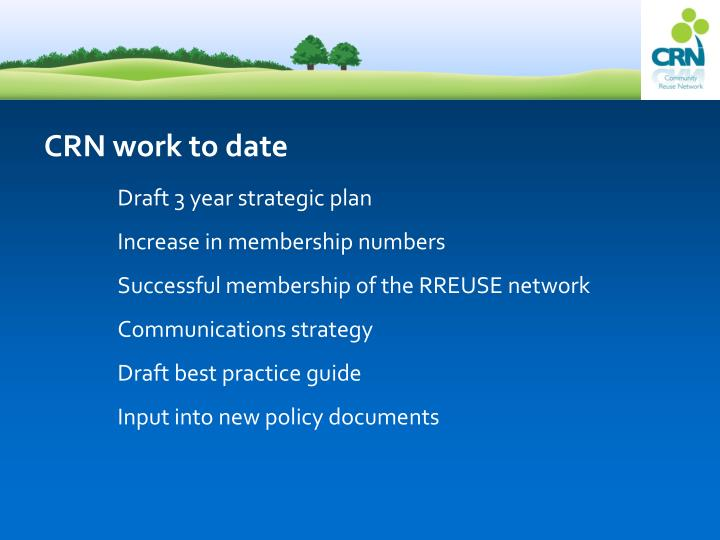 CRN work to date
