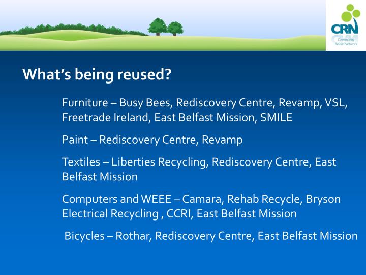 What's being reused?