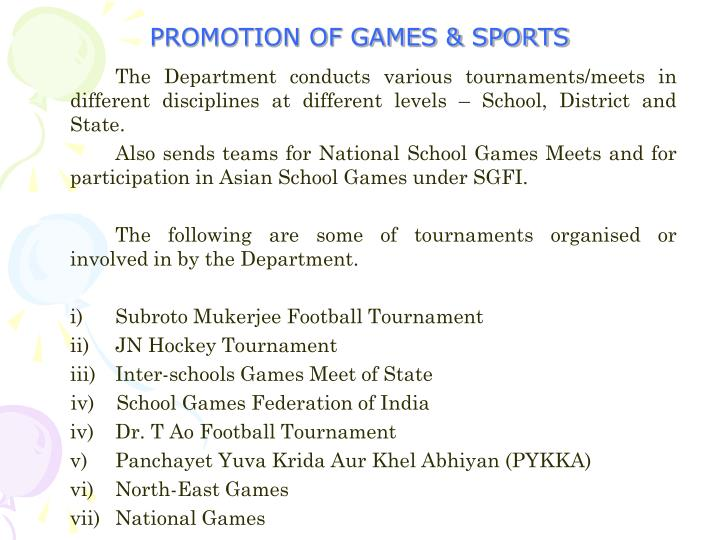PROMOTION OF GAMES & SPORTS