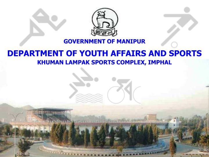 GOVERNMENT OF MANIPUR