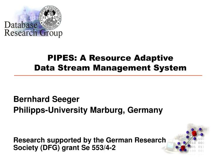 pipes a resource adaptive data stream management system n.