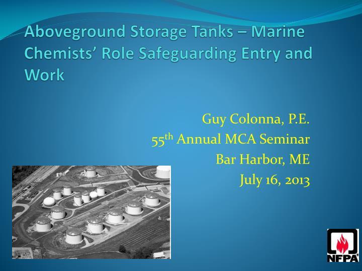 aboveground storage tanks marine chemists role safeguarding entry and work n.