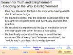 search for truth and enlightenment deciding on the way to enlightenment
