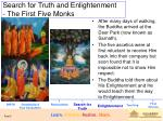 search for truth and enlightenment the first five monks