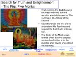 search for truth and enlightenment the first five monks1