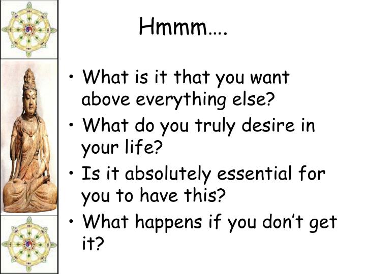 What is it that you want above everything else?