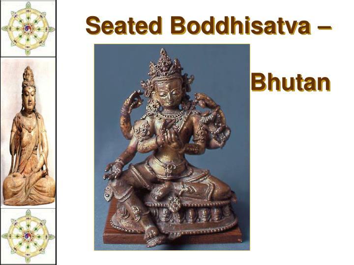 Seated Boddhisatva – 16c