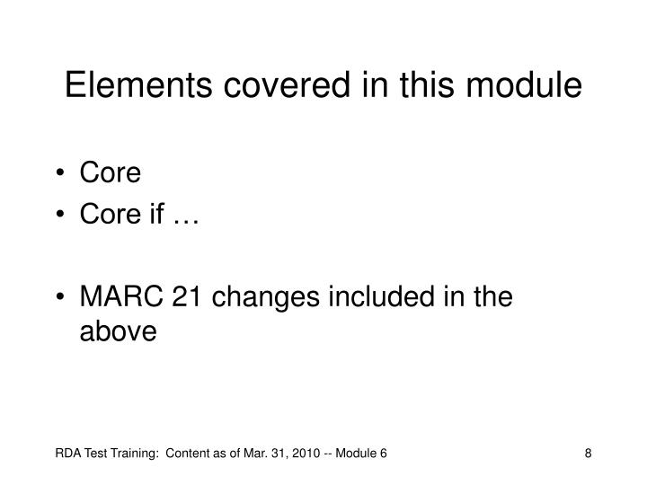 Elements covered in this module