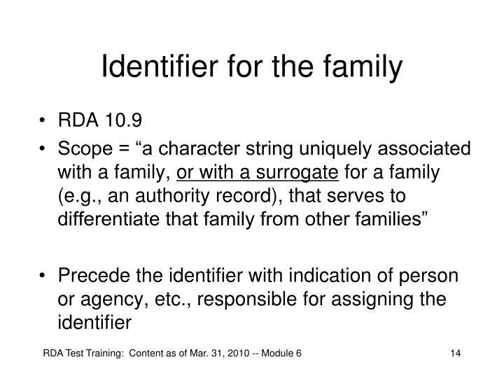 Identifier for the family