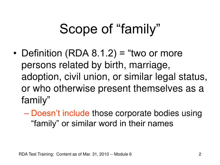 Scope of family