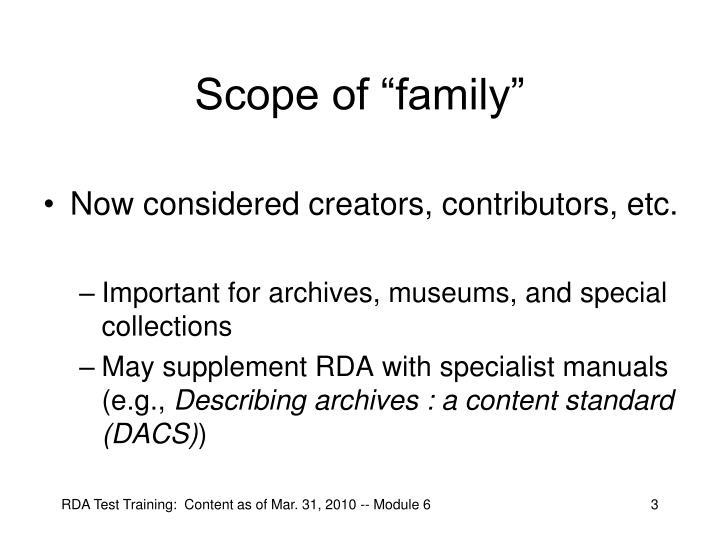 Scope of family1