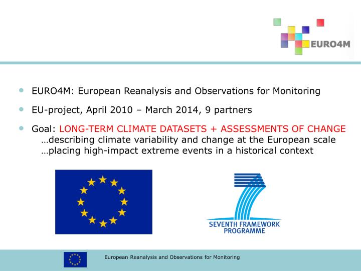 EURO4M: European Reanalysis and Observations for Monitoring
