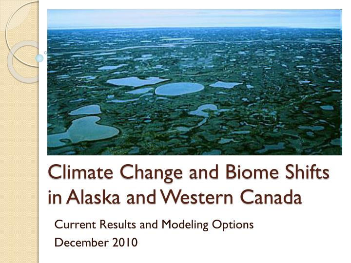 climate change and biome shifts in alaska and western canada n.