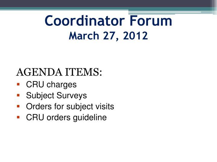 coordinator forum march 27 2012 n.