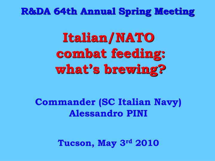italian nato combat feeding what s brewing n.
