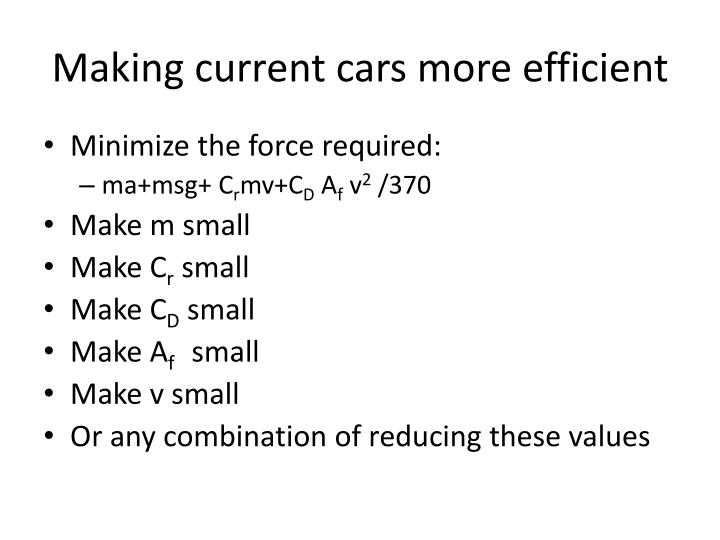 making current cars more efficient