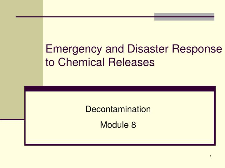 emergency and disaster response to chemical releases n.
