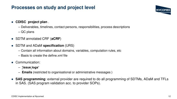 Processes on study and project level