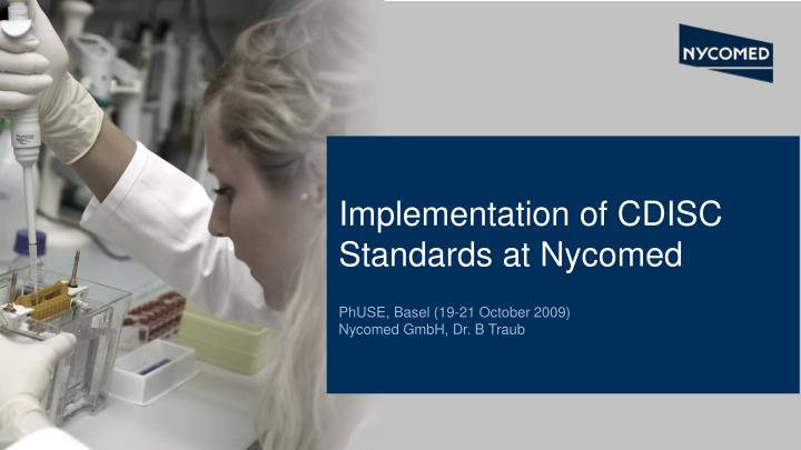 Implementation of CDISC Standards at Nycomed
