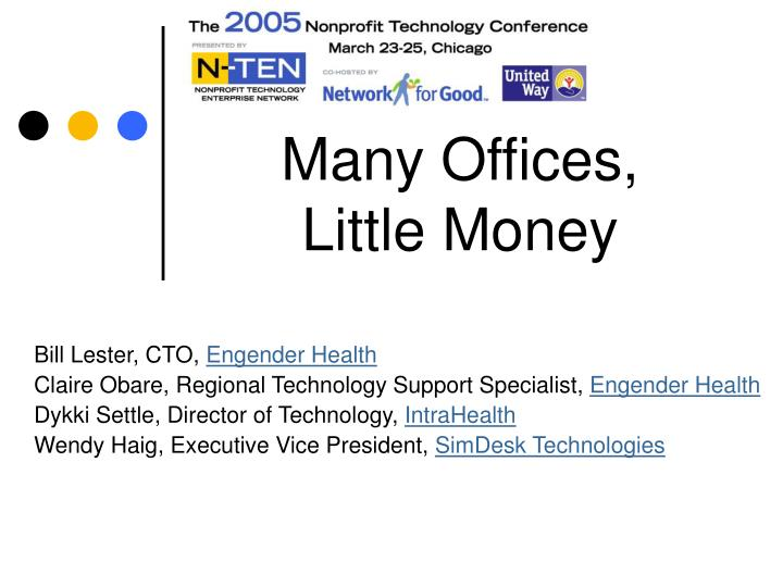 Many offices little money