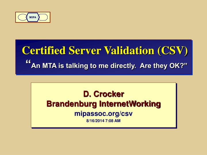 certified server validation csv an mta is talking to me directly are they ok n.