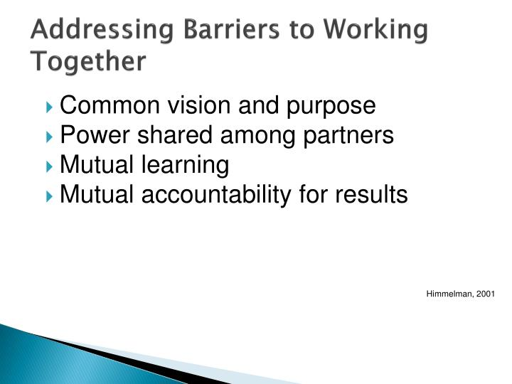 Addressing Barriers to Working Together