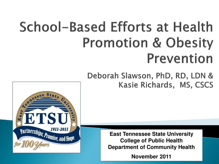 School-Based Efforts at Health Promotion & Obesity Prevention