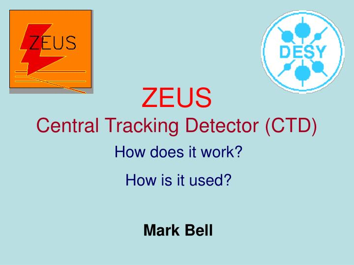 Zeus central tracking detector ctd