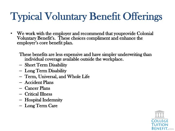 Typical Voluntary Benefit Offerings