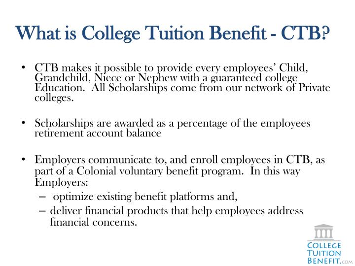 What is college tuition benefit ctb1
