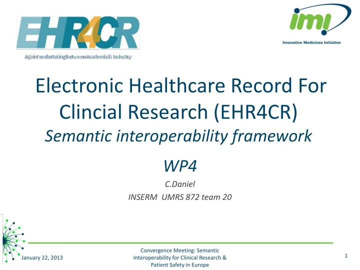 electronic healthcare record for clincial research ehr4cr semantic interoperability framework n.