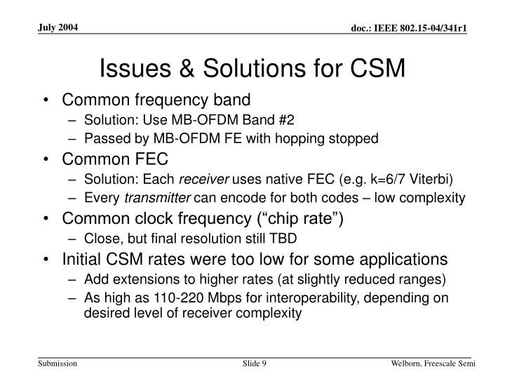 Issues & Solutions for CSM