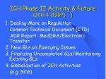 ich phase ii activity future ich 4 1997