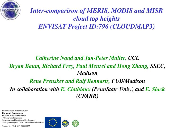 inter comparison of meris modis and misr cloud top heights envisat project id 796 cloudmap3