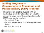 adding programs comprehensive transition and postsecondary ctp program