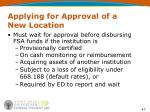 applying for approval of a new location