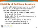 eligibility of additional locations1
