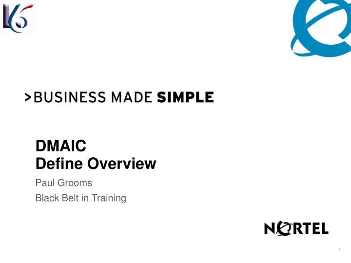 PPT - DMAIC Define Overview PowerPoint Presentation - ID:3280318