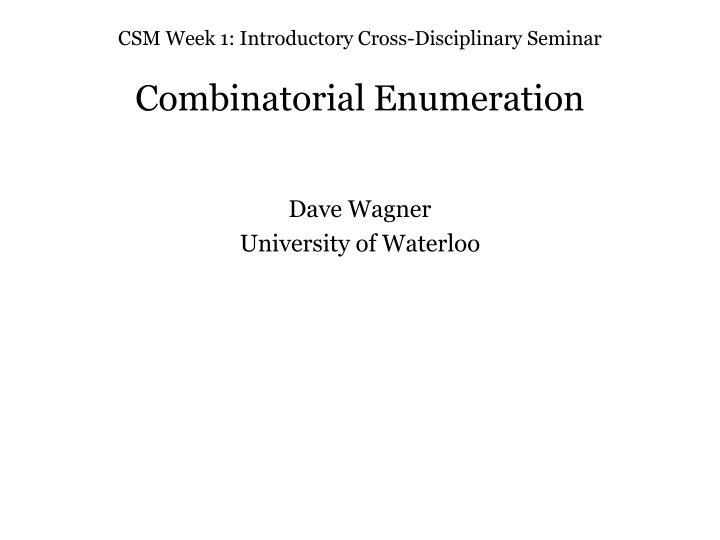 csm week 1 introductory cross disciplinary seminar n.