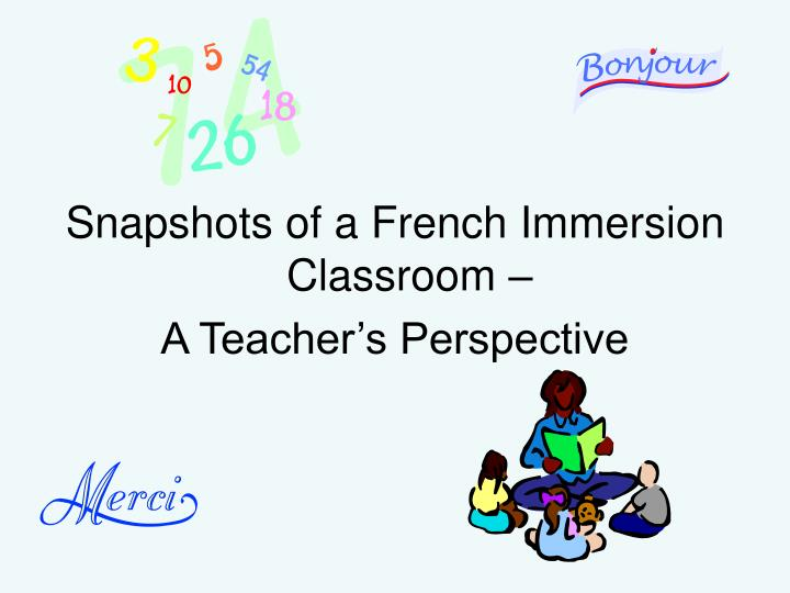 Snapshots of a French Immersion Classroom –