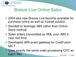 breeze live online sales