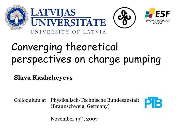 converging theoretical perspectives on charge pumping n.