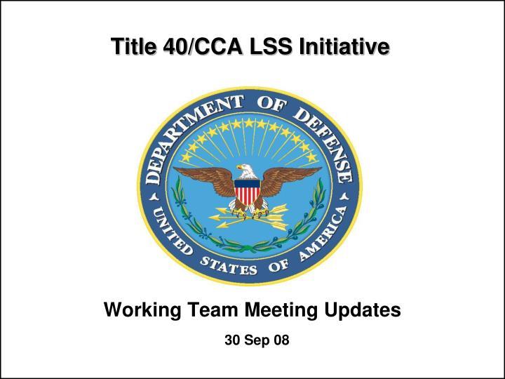 title 40 cca lss initiative n.