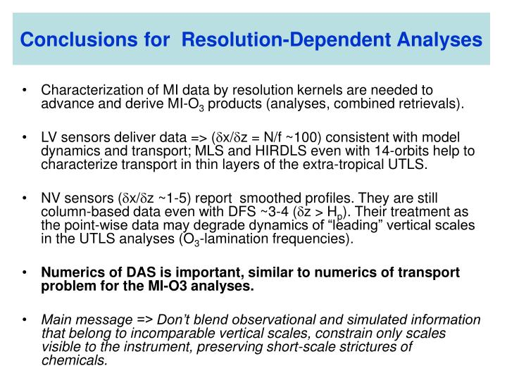 Conclusions for  Resolution-Dependent Analyses