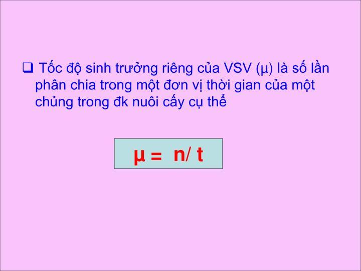 Tốc độ sinh trưởng riêng của VSV (