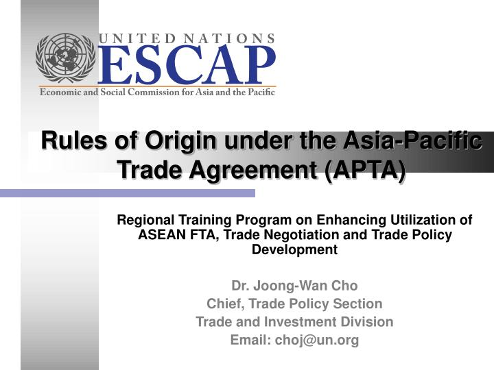 Ppt Rules Of Origin Under The Asia Pacific Trade Agreement Apta