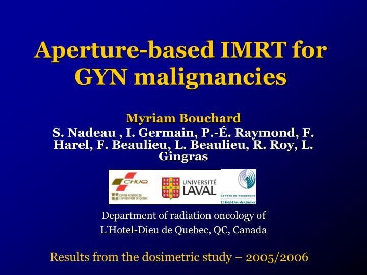 aperture based imrt for gyn malignancies n.