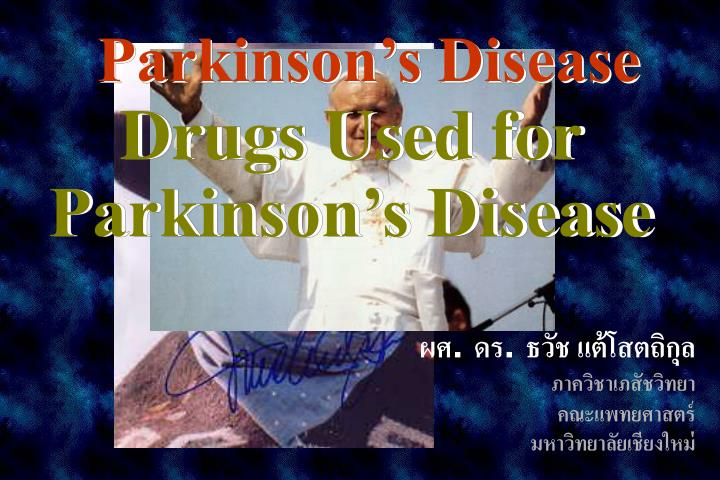 drugs used for parkinson s disease n.